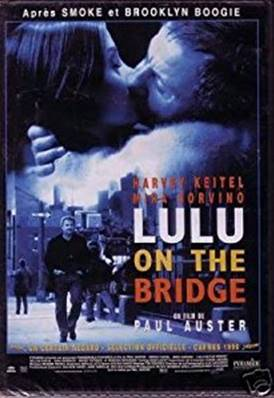 LULU ON THE BRIDGE (1998) (DRAME)