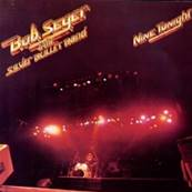 BOB SEGER AND SILVER BULLETS - NINE TONIGHT (2 DISQUES) (1981)