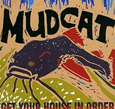 MUDCAT - GET YOUR HORSE IN ORDER (BLUES)