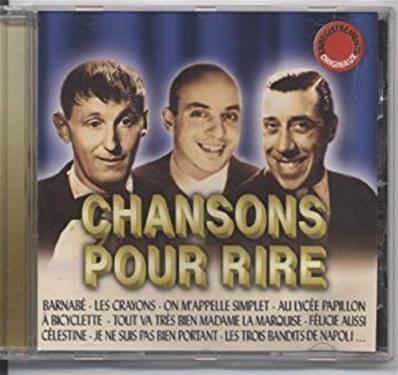 *CD.* CHANSONS POUR RIRE (BOURVIL/ FERNANDEL/ OUVRARD/ RAY VENTURA/ ANNIE CORDY)