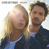 CATS ON TREES - NEON (2018)