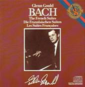 GLENN GOULD - BACH (THE FRENCH SUITES) (CLASSIQUE)