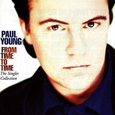 PAUL YOUNG - FROM TIME TO TIME (BEST OF)