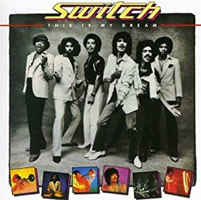SWITCH - THIS IS MY DREAM (ALBUM 1980) (SOUL) (FUNK)