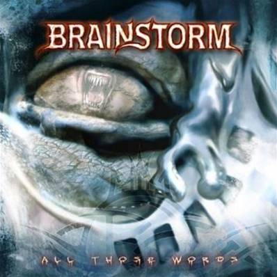 *CD* BRAINSTORM - ALL THOSE WORDS