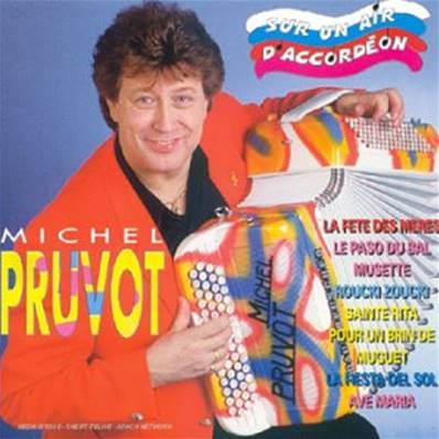 MICHEL PRUVOT - SUR UN AIR D'ACCORDEON