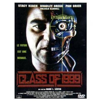 CLASS OF 1999 (ACTION) (DRAME) (HORREUR) (FANTASTIQUE) (SCIENCE FICTION)