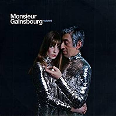 *CD.* MONSIEUR GAINSBOURG REVISITED (ALBUM 2006)