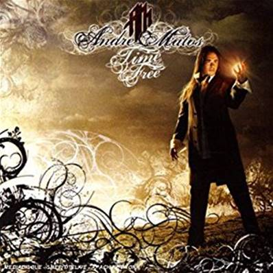 ANDRE MATOS - TIME TO BE FREE (METAL)