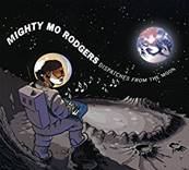 MIGHTY MO RODGERS - DISPATCHES FROM THE MOON (BLUES)