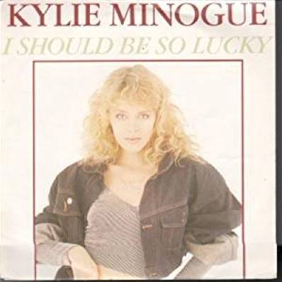 KYLIE MINOGUE - I SHOULD BE SO LUCKY (1987)