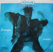 NONA HENDRYX - FEMALE TROUBLE (ALBUM 1987)