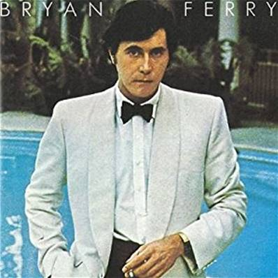 BRYAN FERRY - ANOTHER TIME ANOTHER PLACE