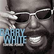BARRY WHITE - STAYING POWER (ALBUM 1999)
