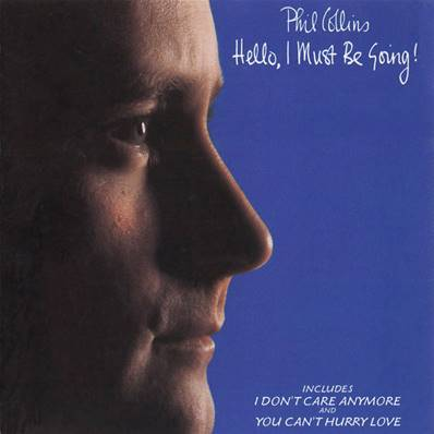 PHIL COLLINS - HELLO I MUST BE GOING (ALBUM 1982)