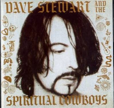 DAVE STEWART AND SPIRITUAL COWBOYS - SAME
