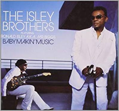 THE ISLEY BROTHERS - BABY MAKIN' MUSIC (ALBUM 2006) (SOUL)
