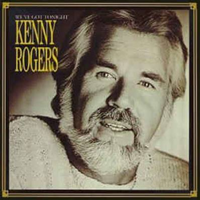 KENNY ROGERS - WE'VE GOT TONIGHT (COUNTRY ROCK)