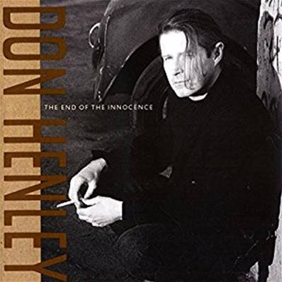 DON HENLEY - THE END OF THE INNOCENCE (1989)