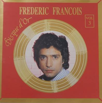 FREDERIC FRANCOIS DISQUE D OR VOL3