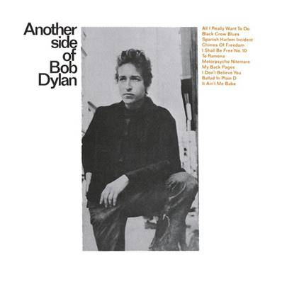BOB DYLAN - ANOTHER SIDE OF BOB DYLAN (POP)