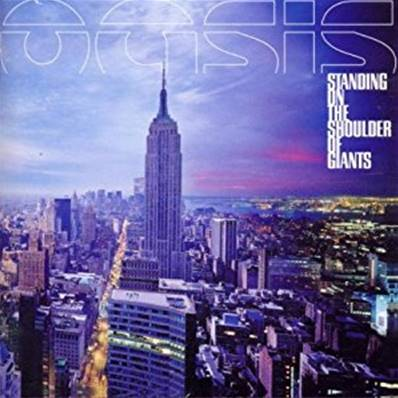 OASIS - STANDING ON THE SHOULDER OF GIANTS (ROCK)